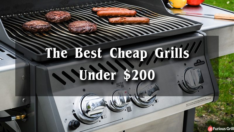 Best Grills Under 200 - Choose Best Cheap Grill