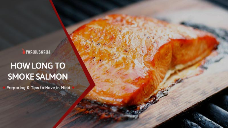 How Long to Smoke Salmon – Detailed Salmon Smoking Guide