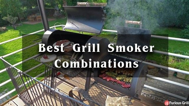 Best Grill Smoker Combo - Best Combination Grill Reviews