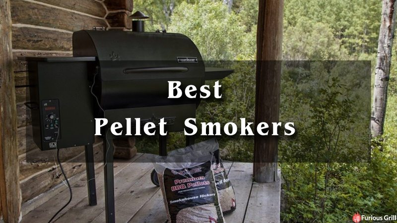 Best Pellet Smokers – Reviews and Top Picks
