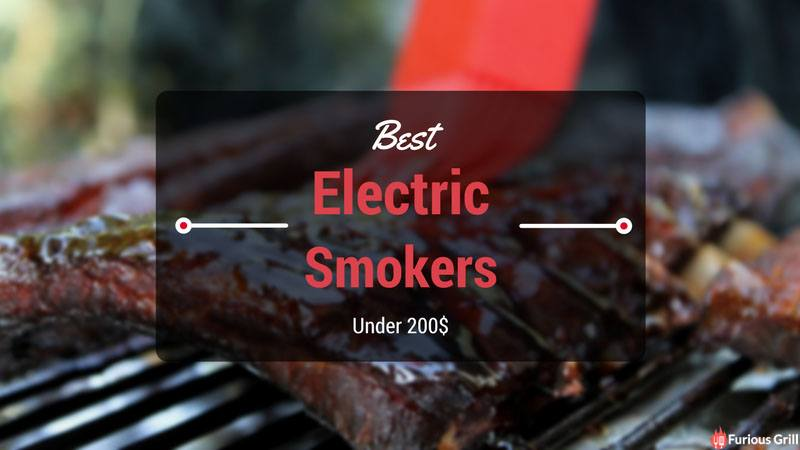 Best Electric Smokers Under 200 Dollars Reviews