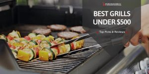 Best-Gas-Grills-Under-$500-Reviews