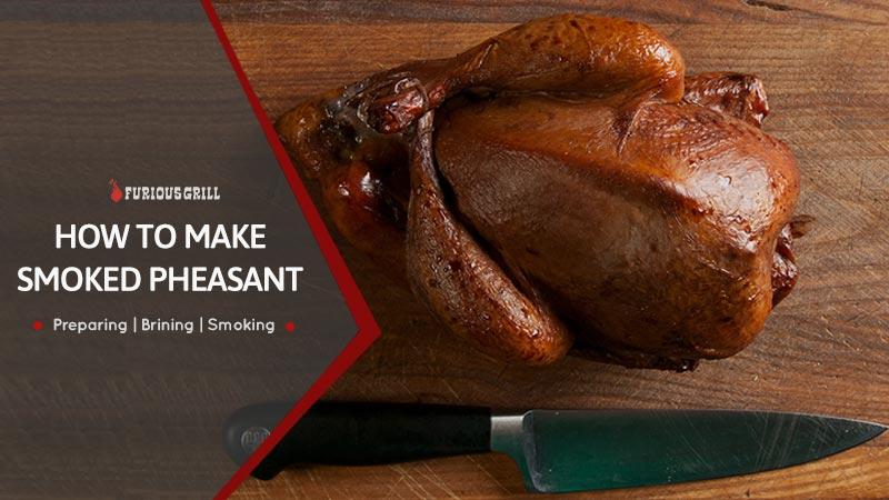 How-to-Make-Smoked-Pheasant