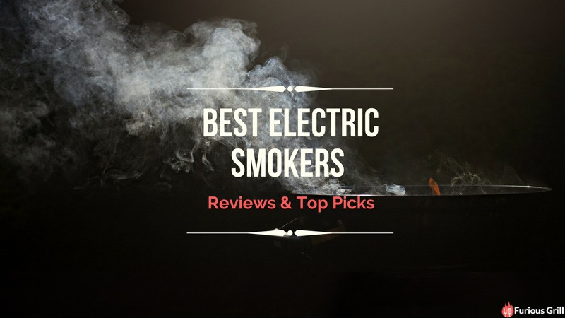 Best Electric Smokers Reviews 2018
