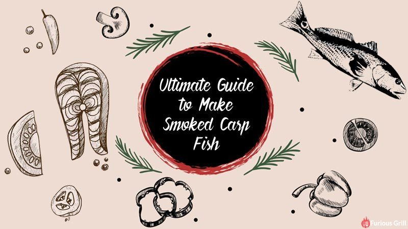 Ultimate Guide on How to Smoke Carp Fish
