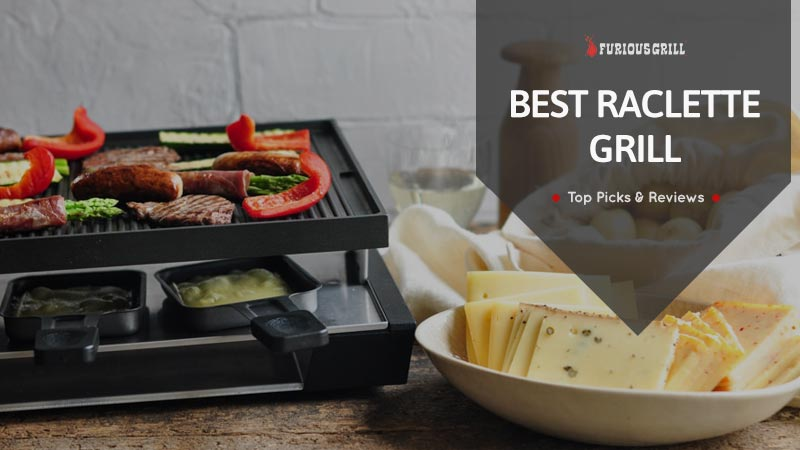 Best Raclette Grill Reciews