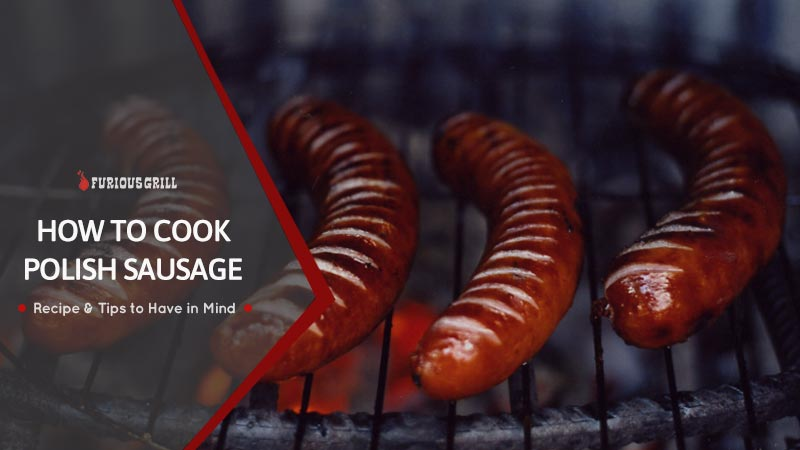 How to Cook Polish Sausage at Home