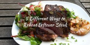 Best Way to Reheat Steak