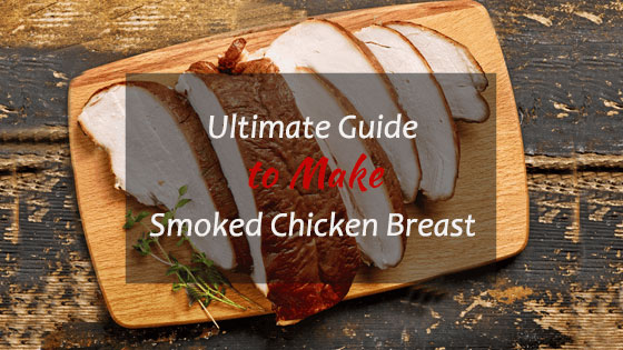 How-to-Make-Smoked-Chicken-Breast