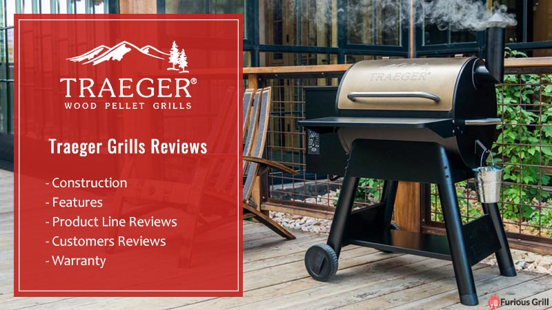 Traeger Grill Reviews – Everything You Need to Know