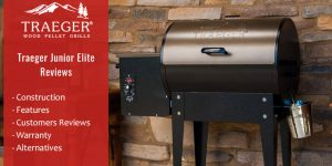Traeger Junior Elite Review - Design, Features, Warranty etc