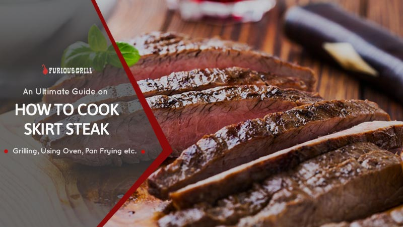 How to Cook a Skirt Steak
