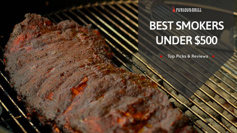 Best Smokers Under $500 for 2020