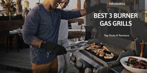 Best-3-Burner-Gas-Grills-Reviews