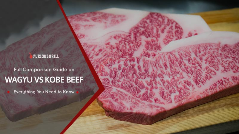 Wagyu vs Kobe Beef - Differences & Everything You Need to Know