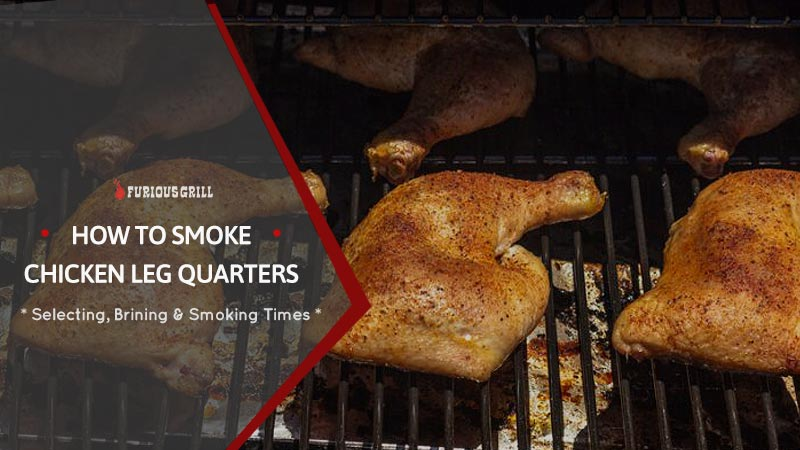 How-to-Make-Smoked-Chicken-Leg-Quarters